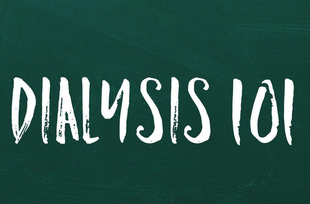 Dialysis 101
